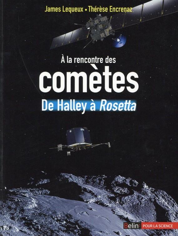 À la rencontre des comètes, de Halley à Rosetta